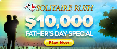 Solitaire Rush Fathers Day Special